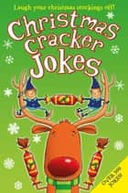 Christmas Cracker Jokes eBook by Amanda Li