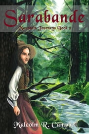 Sarabande - Mountain Journeys, #2 ebook by Malcolm R. Campbell