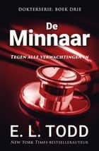 De minnaar - Dokter, #3 ebook by E. L. Todd