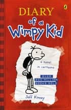 Diary of a Wimpy Kid (BK1) ebook by Jeff Kinney
