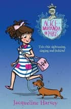 Alice-Miranda in Paris - Alice-Miranda 7 ebook by Mrs Jacqueline Harvey