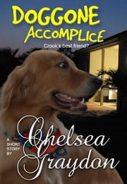 Doggone Accomplice ebook by Chelsea Graydon