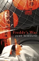 Freddy's War ebook by Judy Schultz