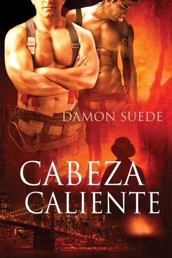 Cabeza Caliente ebook by Damon Suede