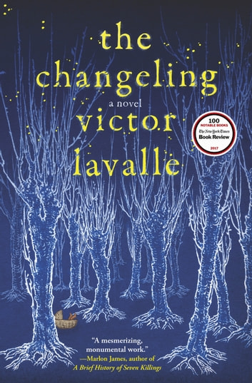The Changeling - A Novel ebook by Victor LaValle