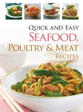 Quick & Easy Seafood, Poultry and Meat ebook by Hinkler