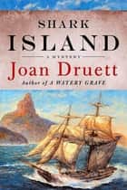Shark Island ebook by Joan Druett