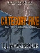 Category Five ebook by T.J. MacGregor