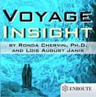 Voyage to Insight ebook by Ronda Chervin, Lois August Janis