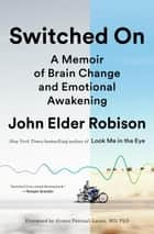 Switched On ebook by John Elder Robison,Alvaro Pascual-Leon,Marcel Just