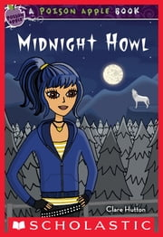 Poison Apple #5: Midnight Howl ebook by Clare Hutton