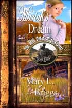 Mail Order Bride: Mariah's Dream ebook by Mary L. Briggs