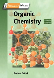 Instant Notes in Organic Chemistry ebook by Patrick, G.