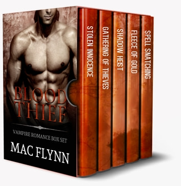 Blood Thief Vampire Box Set ebook by Mac Flynn
