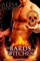 Of Bards and Witches ebook by Alisa Woods