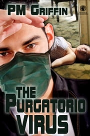The Purgatorio Virus ebook by P.M. Griffin