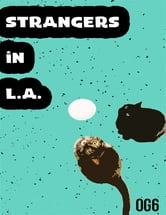 Strangers In L. A. ebook by OG6