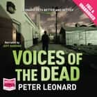 Voices of the Dead audiobook by Peter Leonard