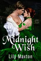 Midnight Wish ebook by Lily Maxton