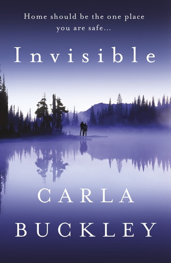 Invisible eBook by Carla Buckley