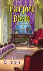 Carpet Diem ebook by Misty Simon