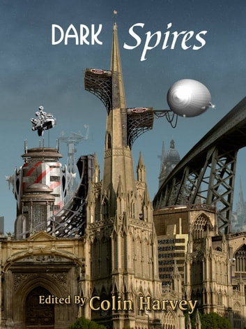 Dark Spires ebook by Colin Harvey