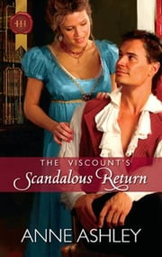 The Viscount's Scandalous Return ebook by Anne Ashley