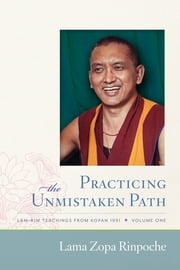 Practicing the Unmistaken Path
