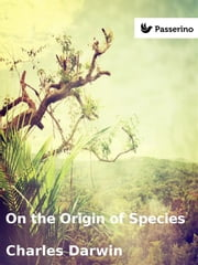 On the Origin of Species ebook by Charles Darwin