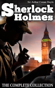 Sherlock Holmes - [The Complete Novels and Stories] [ Vol.1 - Vol.9 ] [Special Illustrated Edition] [Free Audio Links] ebook by Sir Arthur Conan Doyle