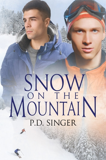 Snow on the Mountain ebook by P.D. Singer
