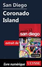 San Diego - Coronado Island ebook by Collectif Ulysse