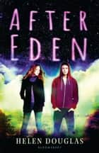 After Eden ebook by Helen Douglas