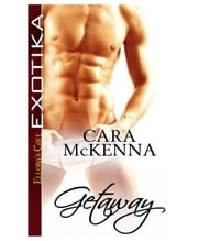 Getaway ebook by Cara McKenna