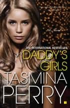 Daddy's Girls ebook by Tasmina Perry