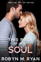 This Piece of My Soul ebook by