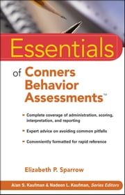 Essentials of Conners Behavior Assessments ebook by Elizabeth P. Sparrow