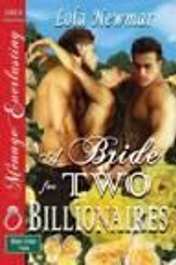 A Bride for Two Billionaires ebook by Lola Newmar