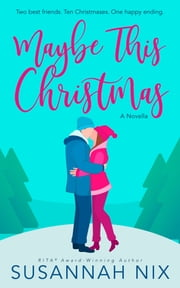 Maybe This Christmas ebook by Susannah Nix