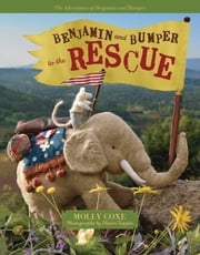 Benjamin and Bumper to the Rescue ebook by Molly Coxe,Olivier Toppin