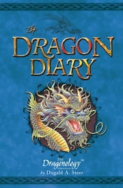 The Dragon Diary ebook by Dugald Steer