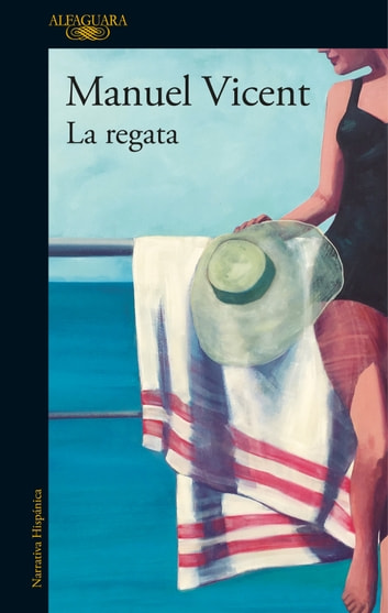 La regata ebook by Manuel Vicent