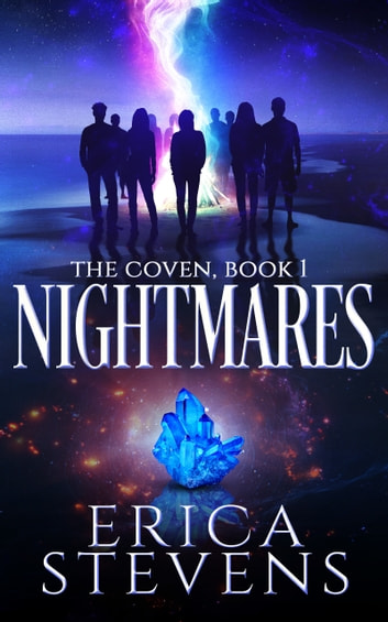 Nightmares (The Coven, Book 1) ebook by Erica Stevens