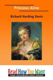 Princess Aline ebook by Harding Davis Richard