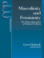 Masculinity and Femininity - The Taboo Dimension of National Cultures ebook by Dr. Geert Hofstede