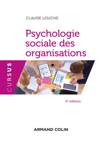 Psychologie sociale des organisations - 4e éd. eBook by Claude Louche