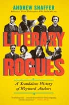 Literary Rogues ebook by Andrew Shaffer