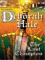 The Last Champion ebook by Deborah Hale