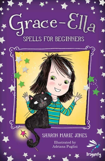 Grace-Ella - Spells for Beginners ebook by Sharon Marie Jones