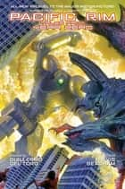 Pacific Rim: Tales From Year Zero� ebook by Travis Beacham, Sean Chen, Yvel Guichet